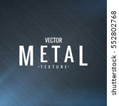 illustration of metal texture.... | Shutterstock .eps vector #552802768