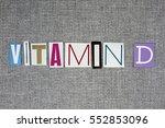 vitamin d on grey background ... | Shutterstock . vector #552853096