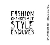 fashion changes  but style... | Shutterstock .eps vector #552866782