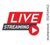 live streaming icon  badge ... | Shutterstock .eps vector #552924412