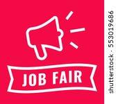job fair. ribbon and megaphone... | Shutterstock .eps vector #553019686