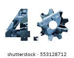 industry 4.0 concept . number 4 ... | Shutterstock . vector #553128712