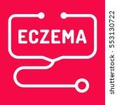 eczema. stethoscope icon. flat... | Shutterstock .eps vector #553130722