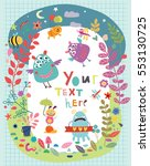 beautiful card with animals and ... | Shutterstock .eps vector #553130725