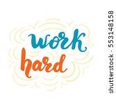 "hand drawn calligraphy phrase  ""... | Shutterstock .eps vector #553148158"