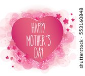 happy mother's day card full...   Shutterstock .eps vector #553160848