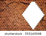 hole in a old brick wall... | Shutterstock . vector #553165048
