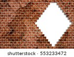 hole in a old brick wall... | Shutterstock . vector #553233472