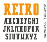 narrow slab serif font in retro ... | Shutterstock .eps vector #553362592
