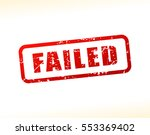 illustration of failed text... | Shutterstock .eps vector #553369402