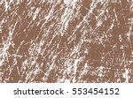brown paint. white scratches....   Shutterstock .eps vector #553454152