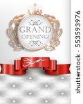 grand opening elegant vintage...   Shutterstock .eps vector #553593976