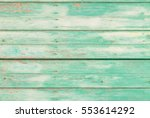 old vintage pastel green wood... | Shutterstock . vector #553614292
