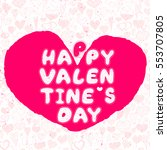 happy valentines day art pink...   Shutterstock .eps vector #553707805