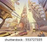 fantastic city of the future.... | Shutterstock .eps vector #553727335