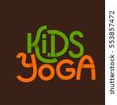 cute colorful logo kids yoga... | Shutterstock .eps vector #553857472