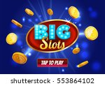 Online Big slots casino banner, tap to play button. Cyan mobile slots logo with flying coins, explosion bright flash, colored ads or splash screen for game. Vector illustration. - stock vector