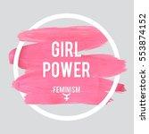 stroke poster feminism. female... | Shutterstock .eps vector #553874152