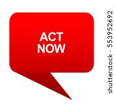 act now bubble red icon | Shutterstock . vector #553952692
