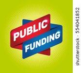 public funding arrow tag sign. | Shutterstock .eps vector #554041852