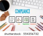 compliance  business concept.... | Shutterstock . vector #554356732