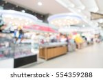 abstract blur shopping mall and ... | Shutterstock . vector #554359288