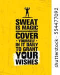 sweat is like magic. cover... | Shutterstock .eps vector #554477092