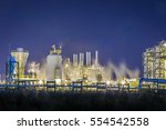 oil refinery plant   night... | Shutterstock . vector #554542558