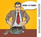 pop art rich greedy businessman ... | Shutterstock .eps vector #554636296