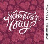handwritten valentines day... | Shutterstock .eps vector #554722912