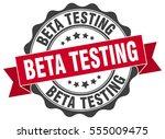 beta testing. stamp. sticker.... | Shutterstock .eps vector #555009475