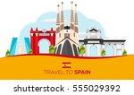 travel to spain skyline. vector ... | Shutterstock .eps vector #555029392