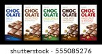 chocolate. package. chocolate... | Shutterstock . vector #555085276