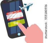 travel smartphone ticket pay... | Shutterstock .eps vector #555180556