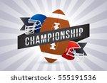 vector of american football... | Shutterstock .eps vector #555191536