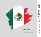 flag of mexico  brush stroke... | Shutterstock .eps vector #555211486