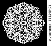 lace round paper doily  lacy... | Shutterstock .eps vector #555245476
