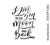 i love you to the moon and back ... | Shutterstock .eps vector #555397282