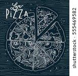 poster lettering love pizza...   Shutterstock .eps vector #555469582