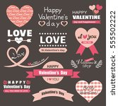 valentine's day label set | Shutterstock .eps vector #555502222