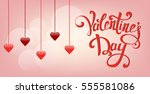 happy valentine's day greeting... | Shutterstock .eps vector #555581086
