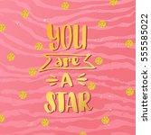 trendy hand lettering poster.... | Shutterstock .eps vector #555585022