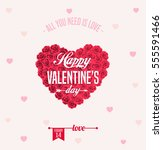 happy valentines day card  | Shutterstock .eps vector #555591466