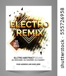 electro remix  stylish musical... | Shutterstock .eps vector #555726958
