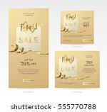 set of elegant golden sale... | Shutterstock .eps vector #555770788