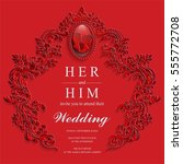 wedding invitation card...   Shutterstock .eps vector #555772708