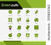 green stuffs vector icons set... | Shutterstock .eps vector #555831562