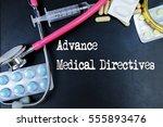 advance medical directives word ...   Shutterstock . vector #555893476