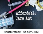 affordable care act word ... | Shutterstock . vector #555893482