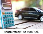 car and  calculator. cost of... | Shutterstock . vector #556081726
